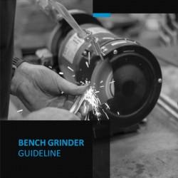 Bench Grinder Guideline