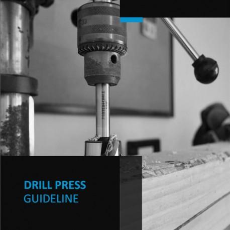 Drill Press Guideline