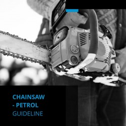 Chainsaw - Petrol Guideline